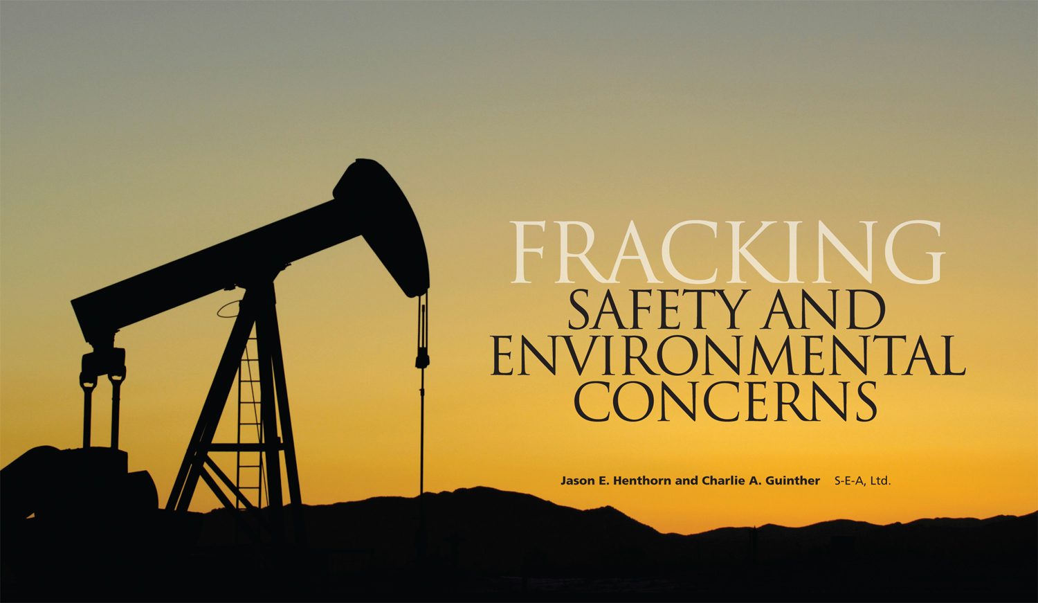 S-E-A Industrial Hygienists Discuss Fracking in Newly Published Article